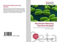 Bookcover of Thyrotropin-Releasing Hormone Receptor