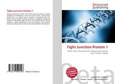 Bookcover of Tight Junction Protein 1
