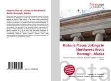 Bookcover of Historic Places Listings in Northwest Arctic Borough, Alaska