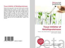 Bookcover of Tissue Inhibitor of Metalloproteinases