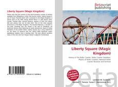 Bookcover of Liberty Square (Magic Kingdom)