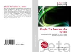 Bookcover of Utopia: The Creation of a Nation