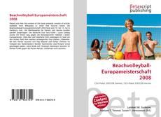 Beachvolleyball-Europameisterschaft 2008 kitap kapağı