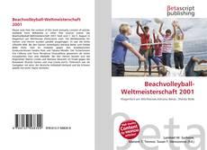 Beachvolleyball-Weltmeisterschaft 2001 kitap kapağı