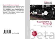 Bookcover of Bayerische D II (2. Besetzung)