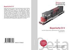 Borítókép a  Bayerische D V - hoz