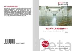 Bookcover of Tax on Childlessness