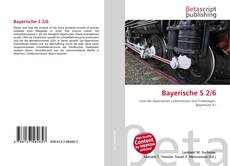 Bookcover of Bayerische S 2/6