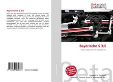 Bookcover of Bayerische S 3/6