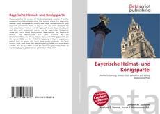 Bookcover of Bayerische Heimat- und Königspartei