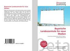 Buchcover von Bayerische Landeszentrale für neue Medien