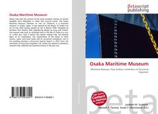 Bookcover of Osaka Maritime Museum