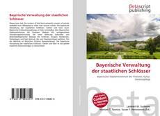 Bookcover of Bayerische Verwaltung der staatlichen Schlösser