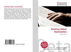 Bookcover of Andreas Adam Hochstetter