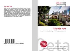 Bookcover of Tay Bee Aye