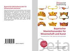 Buchcover von Bayerischer Maximiliansorden für Wissenschaft und Kunst