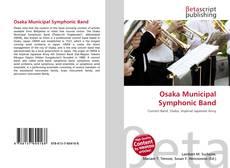 Borítókép a  Osaka Municipal Symphonic Band - hoz