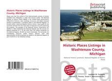 Couverture de Historic Places Listings in Washtenaw County, Michigan