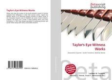 Buchcover von Taylor's Eye Witness Works