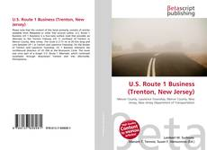 Bookcover of U.S. Route 1 Business (Trenton, New Jersey)