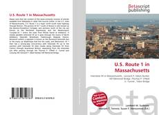 Bookcover of U.S. Route 1 in Massachusetts