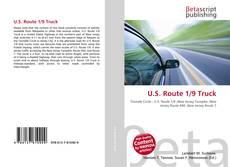 Bookcover of U.S. Route 1/9 Truck