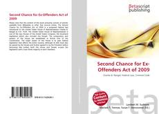 Bookcover of Second Chance for Ex-Offenders Act of 2009