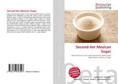 Bookcover of Second-tier Mexican Sugar