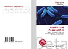 Bookcover of Pseudomonas Anguilliseptica