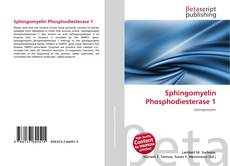 Bookcover of Sphingomyelin Phosphodiesterase 1