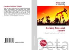 Couverture de Oseberg Transport System