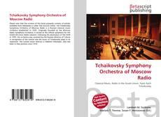 Tchaikovsky Symphony Orchestra of Moscow Radio kitap kapağı