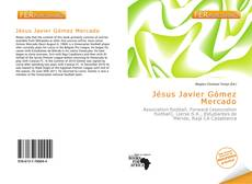 Bookcover of Jésus Javier Gómez Mercado