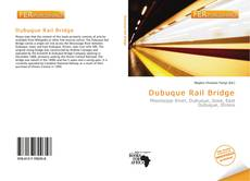 Portada del libro de Dubuque Rail Bridge