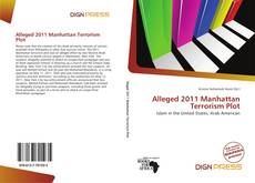 Bookcover of Alleged 2011 Manhattan Terrorism Plot