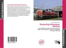 Capa do livro de Darjeeling Himalayan Railway