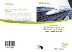 Eighth Avenue Line (Manhattan Surface) kitap kapağı