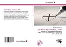 Borítókép a  Ipswich By-election, 2001 - hoz