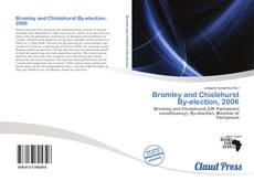 Bookcover of Bromley and Chislehurst By-election, 2006