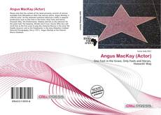 Bookcover of Angus MacKay (Actor)