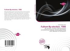 Bookcover of Fulham By-election, 1986
