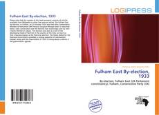 Bookcover of Fulham East By-election, 1933