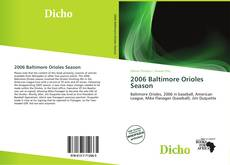 Bookcover of 2006 Baltimore Orioles Season
