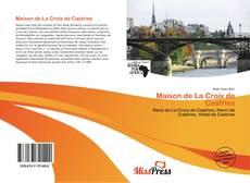 Bookcover of Maison de La Croix de Castries