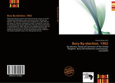 Bookcover of Bury By-election, 1902