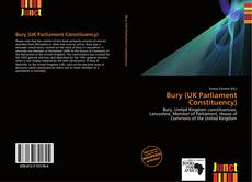 Bookcover of Bury (UK Parliament Constituency)