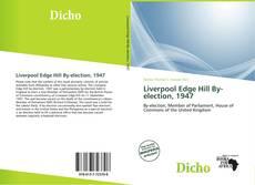 Copertina di Liverpool Edge Hill By-election, 1947