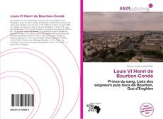 Bookcover of Louis VI Henri de Bourbon-Condé