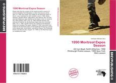 Capa do livro de 1990 Montreal Expos Season