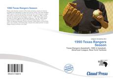 Bookcover of 1990 Texas Rangers Season